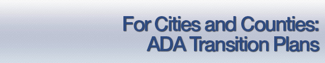 City and County ADA Transition Plans